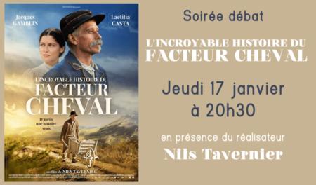 """Soirée-débat """"L'Incroyable histoire du facteur Cheval"""" - Jeudi 17 Janvier 2019 à 20h30"""